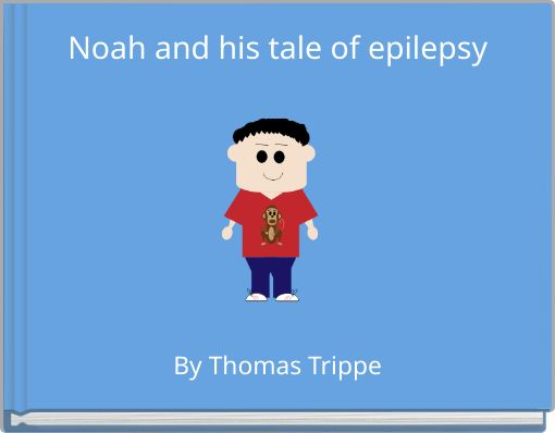 Noah and his tale of epilepsy