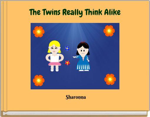 The Twins Really Think Alike