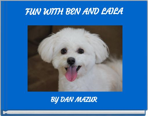 Fun with Ben and Laila