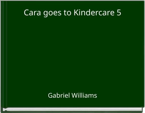 Cara goes to Kindercare 5