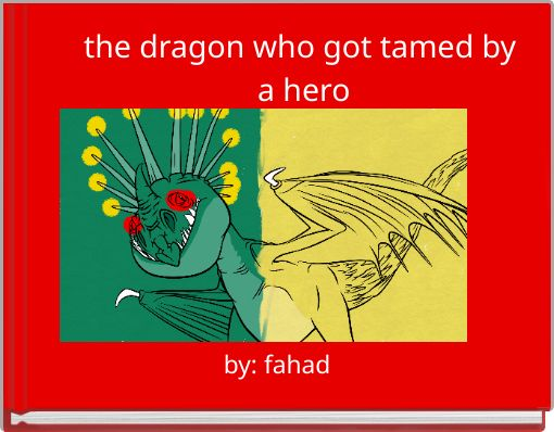 the dragon who got tamed by a hero