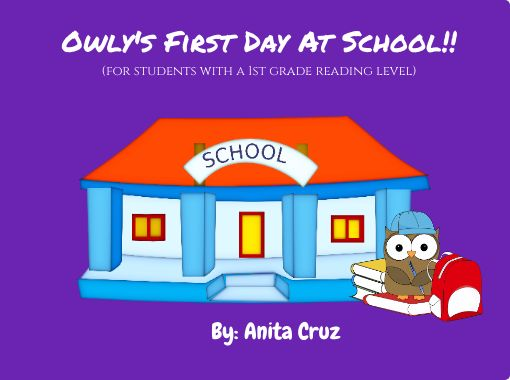 Owly's First Day At School!!(for students with a 1st grade ...