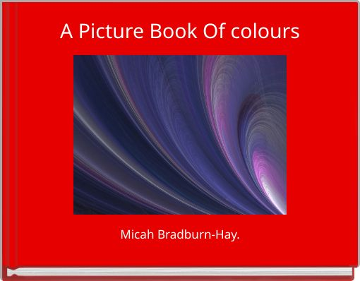A Picture Book Of colours