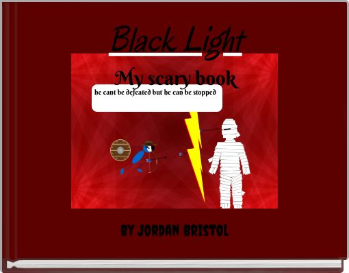 Black LightMy scary book