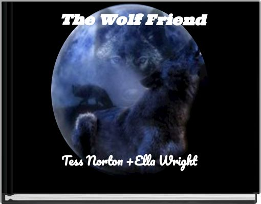 The Wolf Friend