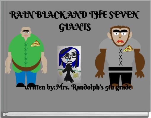 RAIN BLACK AND THE SEVEN GIANTS