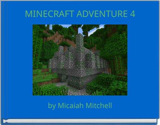 MINECRAFT ADVENTURE 4