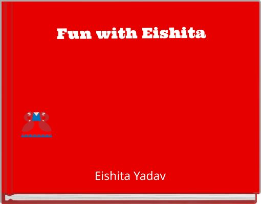 Fun with Eishita