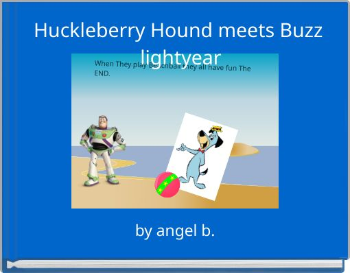 Huckleberry Hound meets Buzz lightyear