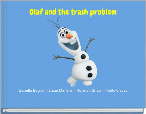 Olaf and the trash problem