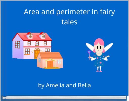 Area and perimeter in fairy tales
