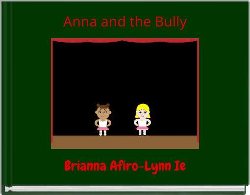 Anna and the Bully