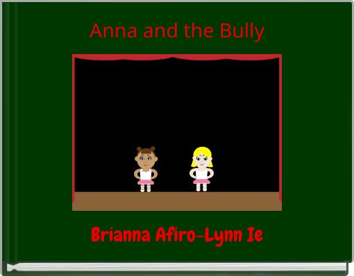 Anna and the Bully