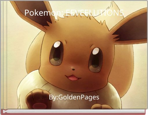 Pokemon: EEVEELUTIONS