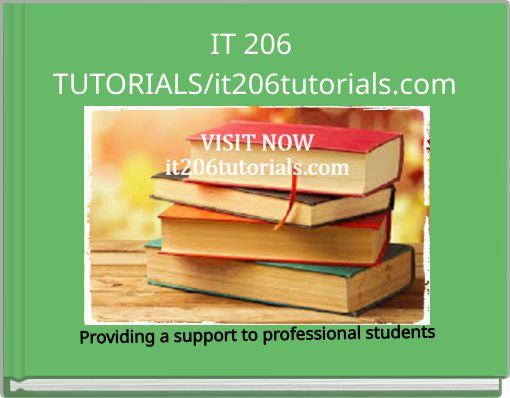 IT206 Week 8 Assignment MS PowerPoint Exercise Part 2