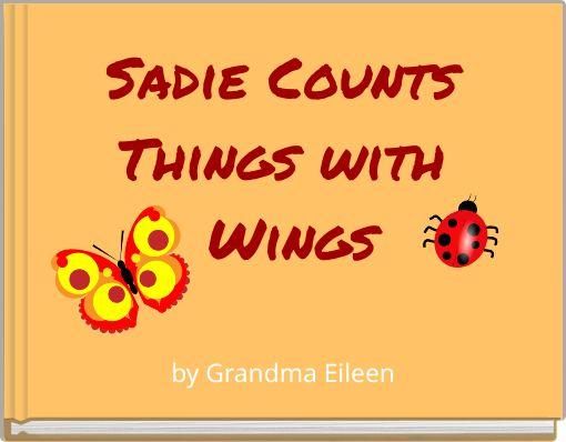 Sadie Counts Things with Wings