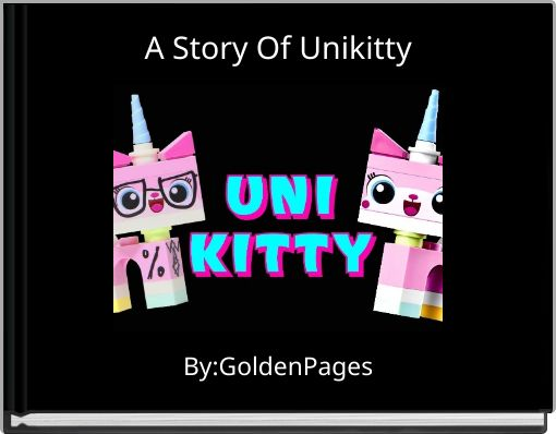 A Story Of Unikitty