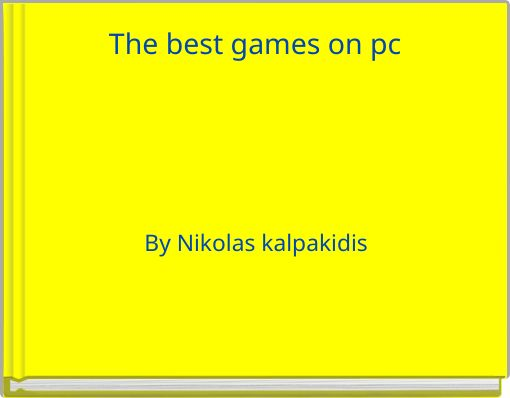 The best games on pc
