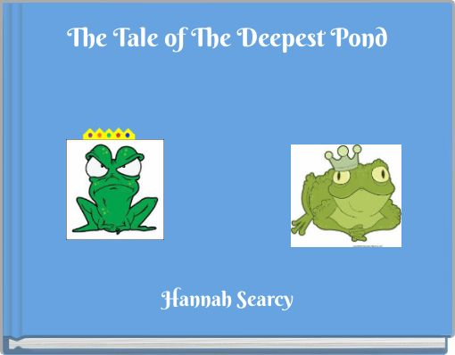 The Tale of The Deepest Pond