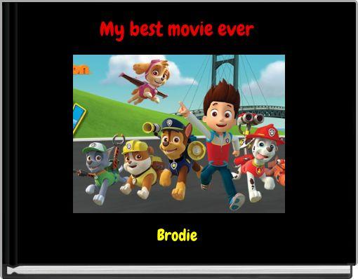 My best movie ever