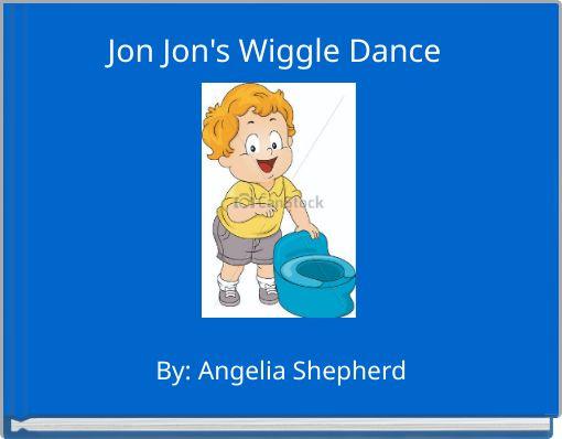 Jon Jon's Wiggle Dance
