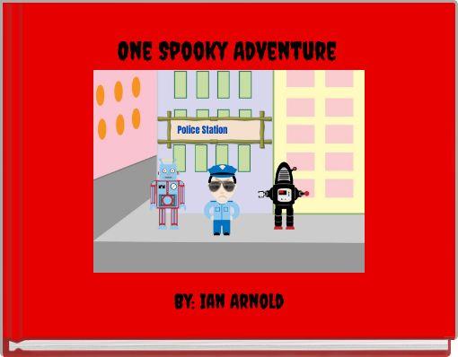 One Spooky Adventure