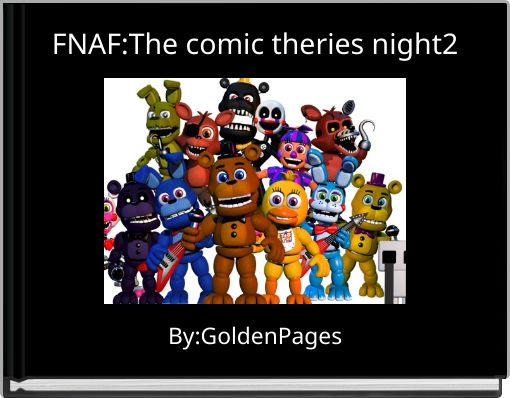 FNAF:The comic theries night2