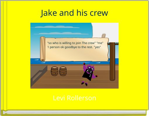 Jake and his crew