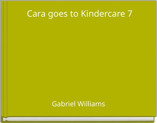 Cara goes to Kindercare 7