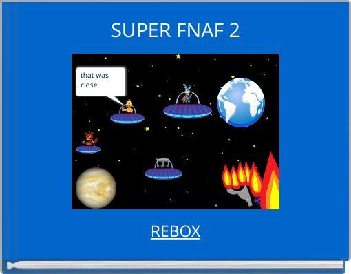 SUPER FNAF 2