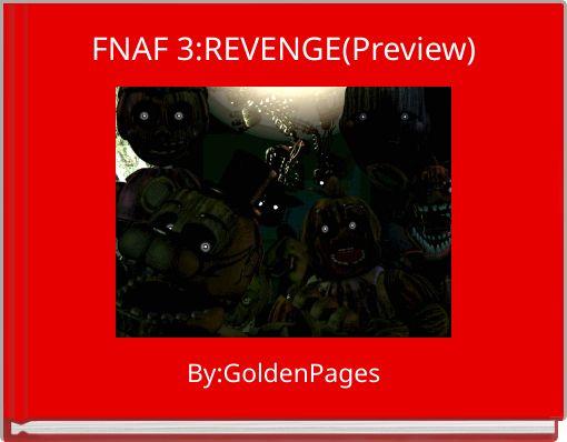 FNAF 3:REVENGE(Preview)