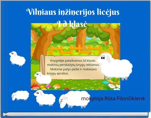Vilniaus inžinerijos licėjusI d klasė