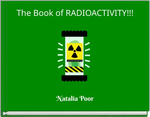 The Book of RADIOACTIVITY!!!