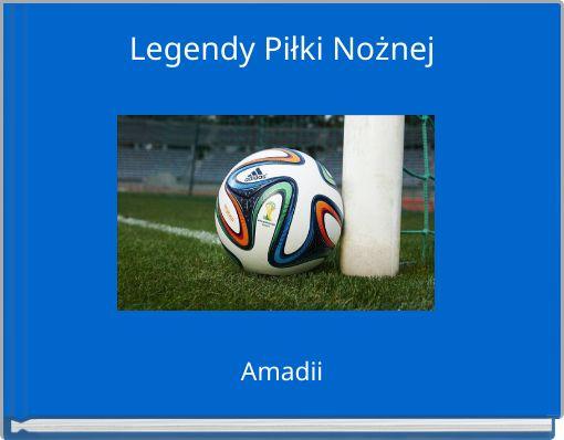 Legendy Piłki Nożnej