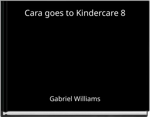 Cara goes to Kindercare 8