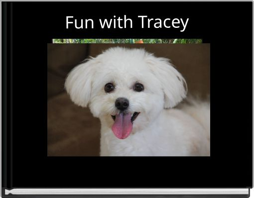 Fun with Tracey