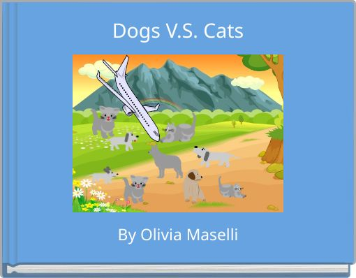 Dogs V.S. Cats