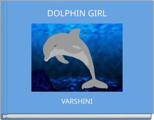 DOLPHIN GIRL