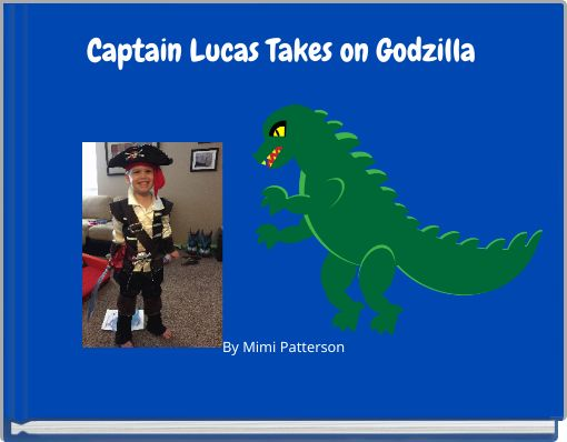 Captain Lucas Takes on Godzilla