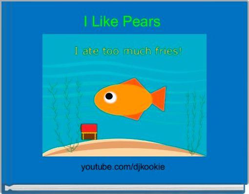 I Like Pears