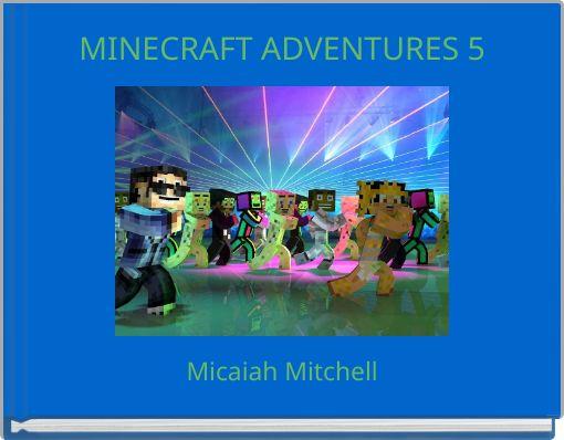 MINECRAFT ADVENTURES 5