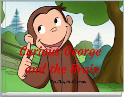 Curious George and the Brain