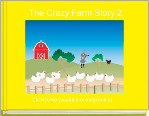 The Crazy Farm Story 2