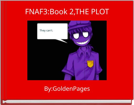 FNAF3:Book 2,THE PLOT