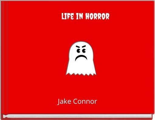 life in horror