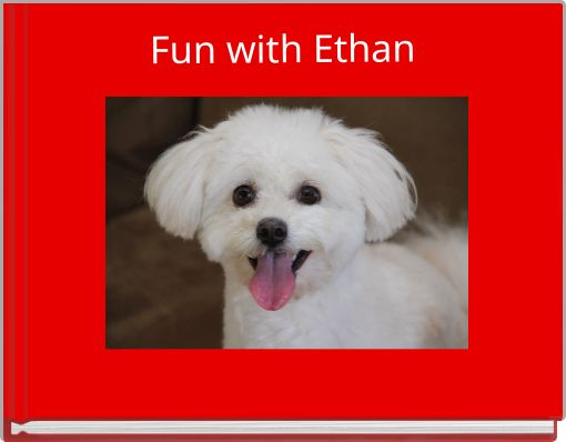 Fun with Ethan