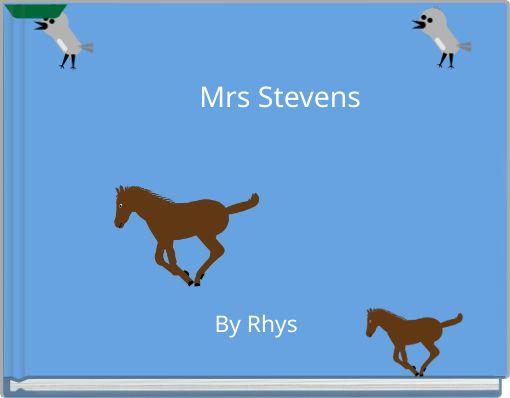 Mrs Stevens