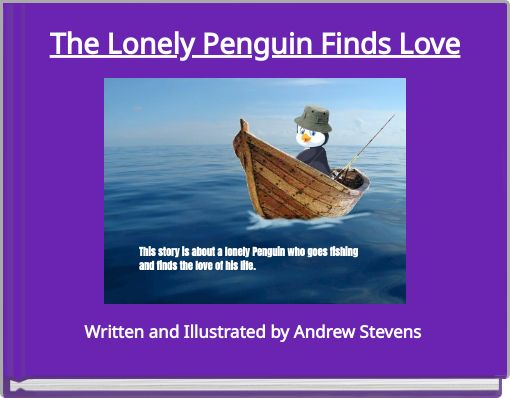 The Lonely Penguin Finds Love