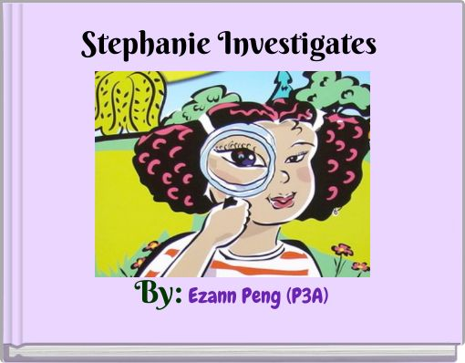 Stephanie Investigates