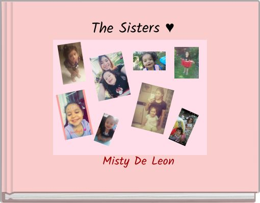 The Sisters ♥